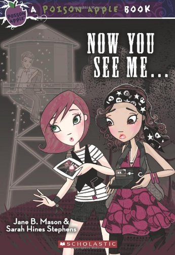 Now You See Me... (Poison Apple Books) by Jane B. Mason (2010-11-01)