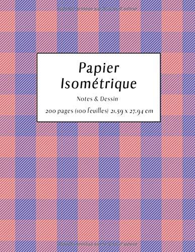 Papier isométriques: Papier pour dessins isométriques - Notes et projets
