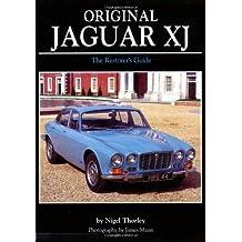 Original Jaguar XJ (Original (Motorbooks International)) by Nigel Thorley (2006-08-31)