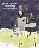 ¡Bendita vanguardia!: arquitectura religiosa en España, 1950-1975 (Essays & Works Asimetricas)