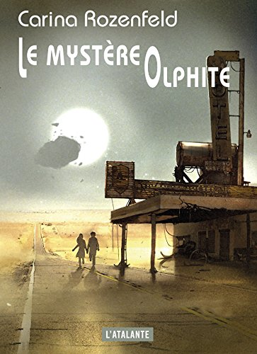 Le Mystère olphite par [Rozenfeld, Carina]