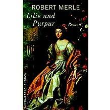 Die gute Stadt Paris: Roman (Fortune de France, Band 10)