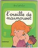 Marmouset..., Tome 12 - L'Oreille de Marmouset : Marmouset se lève