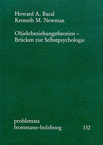 Objektbeziehungstheorien - Brücken zur Selbstpsychologie (problemata, Band 132)