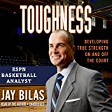 Toughness: Developing True Strength On and Off the Court (LIBRARY EDITION) by Jay Bilas (2013-12-01)