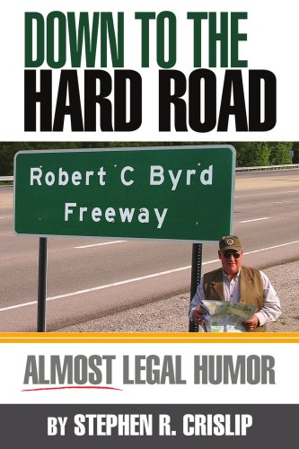 Down to the Hard Road: Almost Legal Humor