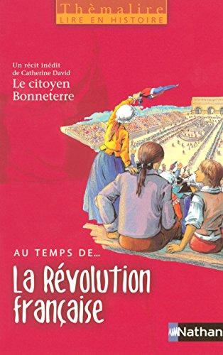 Thèmalire - Livre élève Au temps de La Révolution française