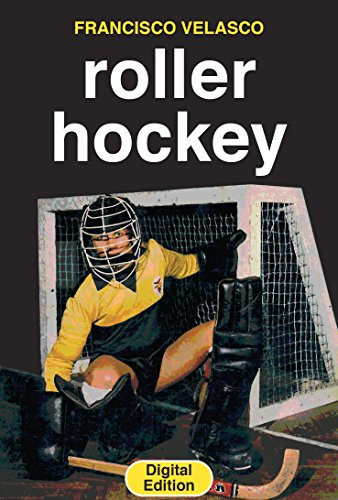Roller Hockey (English Edition) por Francisco Velasco