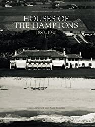 Houses of the Hamptons 1880-1930: The Architecture of Leisure