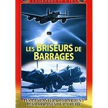 Les Briseurs de barrages - Les Lancaster du 617ème squadron