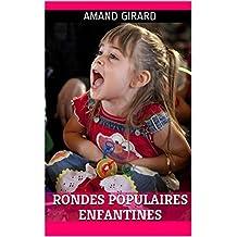 21 Rondes populaires enfantines (paroles et partition musicale) (French Edition)