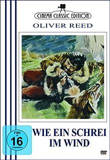 Wie ein Schrei im Wind - Oliver Reed *Cinema Classic Edition*