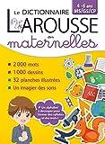 """Afficher """"Le dictionnaire Larousse des maternelles"""""""