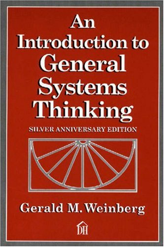 An Introduction to General Systems Thinking por Gerald M. Weinberg