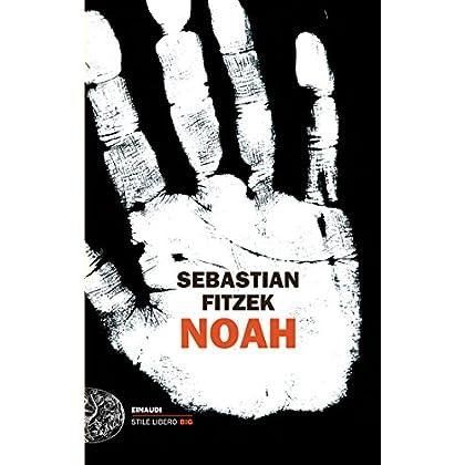 Noah (Einaudi. Stile Libero Big)