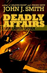 Deadly Affairs: A Suspenseful Drama