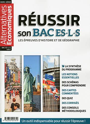 Alternatives Economiques - Hors-série - Réussir son BAC ES-L-S - Les épreuves d'Histoire et Géograph