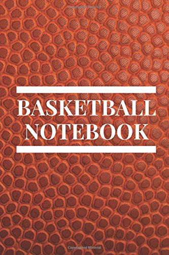 Basketball Notebook: Basketball Notebook, Journal, Diary (110 Pages, Blank, 6 x 9)
