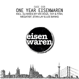 One Year Eisenwaren, Pt. 1 (Continuous DJ Mix)
