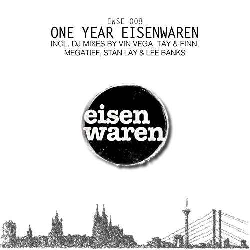 One Year Eisenwaren, Pt. 2 (Continuous DJ Mix)