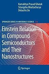 Einstein Relation in Compound Semiconductors and Their Nanostructures (Springer Series in Materials Science) by Kamakhya Prasad Ghatak (2010-11-25)