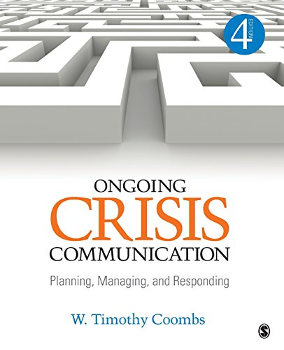 Ongoing Crisis Communication: Planning, Managing, and Responding (NULL)