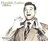 Songtexte von Frankie Laine - I Believe