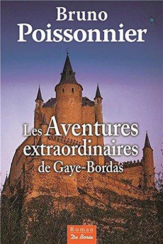 """<a href=""""/node/21882"""">Les aventures extraordinaires de Gaye-Bordas</a>"""