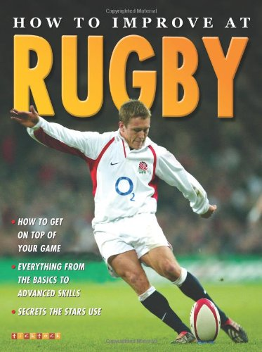 How To Improve At Rugby por Jim Drewett