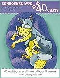 Livre de coloriage pour adulte: Ronronnez avec 40 chats, Pages de coloriage adultes pour se détendre par ColoringCraze...