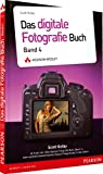 Das digitale Fotografie-Buch - Das digitale Fotografie-Buch: Band 4 (DPI Fotografie)