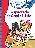 Sami et Julie CP Niveau 3 Le spectacle de Sami et Julie...
