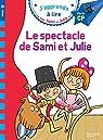 Sami et Julie CP Niveau 3 Le spectacle de Sami et Julie par Lebrun