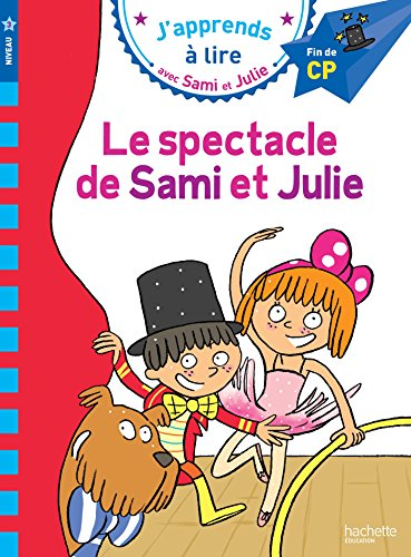 Sami et Julie CP Niveau 3 Le spectacle de Sami et Julie par Sandra Lebrun