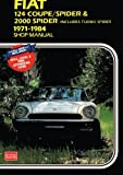 Fiat 124 Coupe/Spider & 2000 includes Turbo Spider 1971-1984 Shop Manual: 1971-1984 Shop Manual (Workshop Manual Fiat)