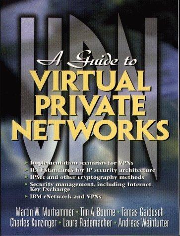 guide-to-virtual-private-networks-by-gaidosch-tamas-kunzinger-charles-murhammer-martin-1999-paperback