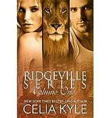 [ Ridgeville Series: Volume I: (Bbw Paranormal Shape Shifter Romance) ] By Kyle, Celia (Author) [ Jul - 2013 ] [ Paperback ]