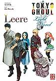 Tokyo Ghoul: Leere: Light Novel Band 2