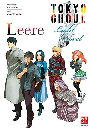 Tokyo Ghoul: Leere: Light Novel Band 2 (Blut-splatter-band)