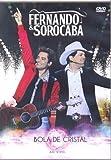 Bola de Cristal - Ao Vivo - Fernando & Sorocaba by Fernando & Sorocaba