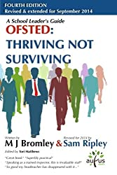 Ofsted Thriving Not Surviving: Fourth Edition: Revised for September 2014