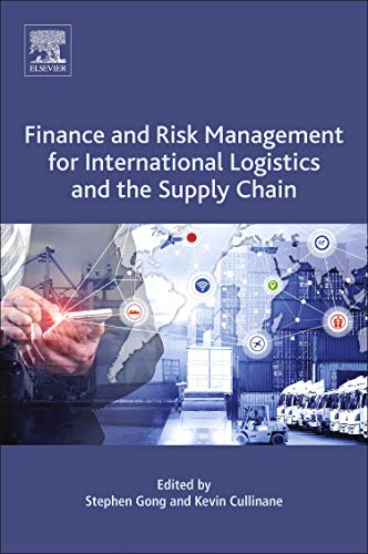 Finance and Risk Management for International Logistics and the Supply Chain