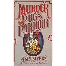 Murder in Pug's Parlour (Auguste Didier Mystery 1): (Auguste Didier Mystery 1)