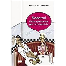Socorro! Me Apaixonei Por Um Narcisista (Em Portuguese do Brasil)