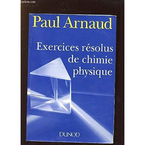 Exercices résolus de chimie physique