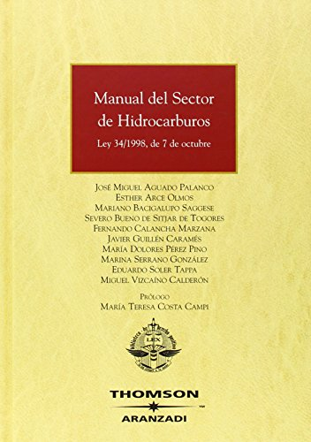 Manual del Sector de Hidrocarburos - Ley 34/1998, de 7 de octubre (Gran Tratado)