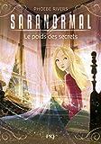 Saranormal - tome 06 : Le poids des secrets (06)