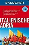 Baedeker Reiseführer Italienische Adria: mit GROSSER REISEKARTE - Andrea Wurth