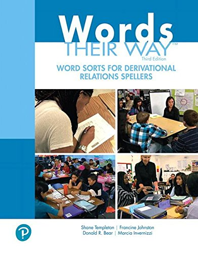 Words Their Way: Word Sorts for Derivational Relations Spellers (What's New in Literacy)