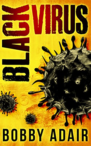 free kindle book Black Virus (Black Rust Book 1)
